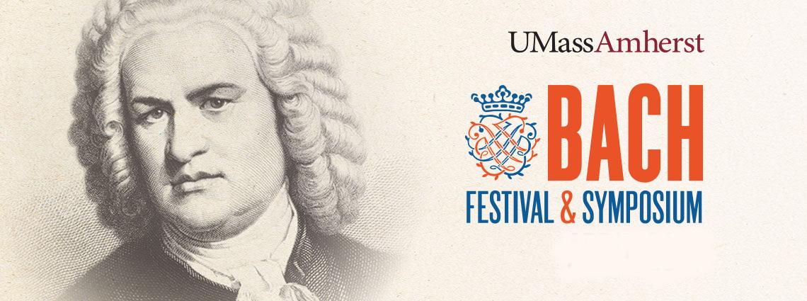 Bach Festival & Symposium @ UMass Amherst