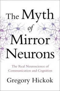 http://books.wwnorton.com/books/The-Myth-of-Mirror-Neurons/