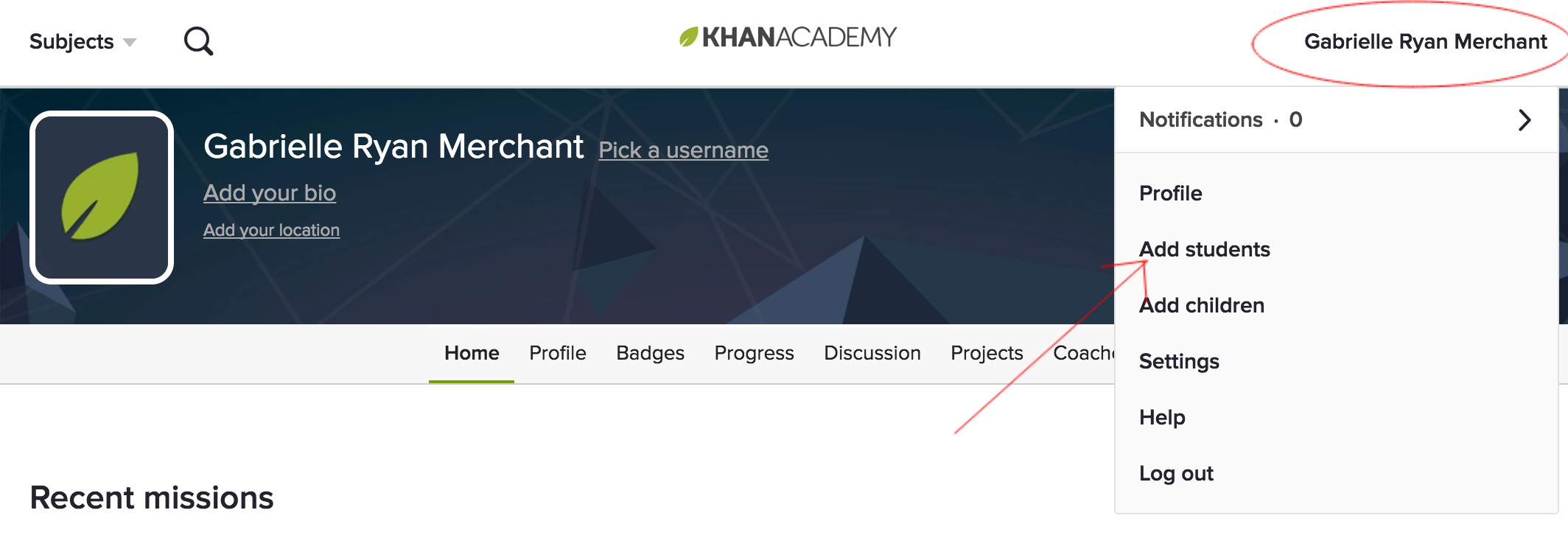 Khan Academy Screenshot showing how to add students with red circle to click on username and arrow pointing to add students in drop down menu