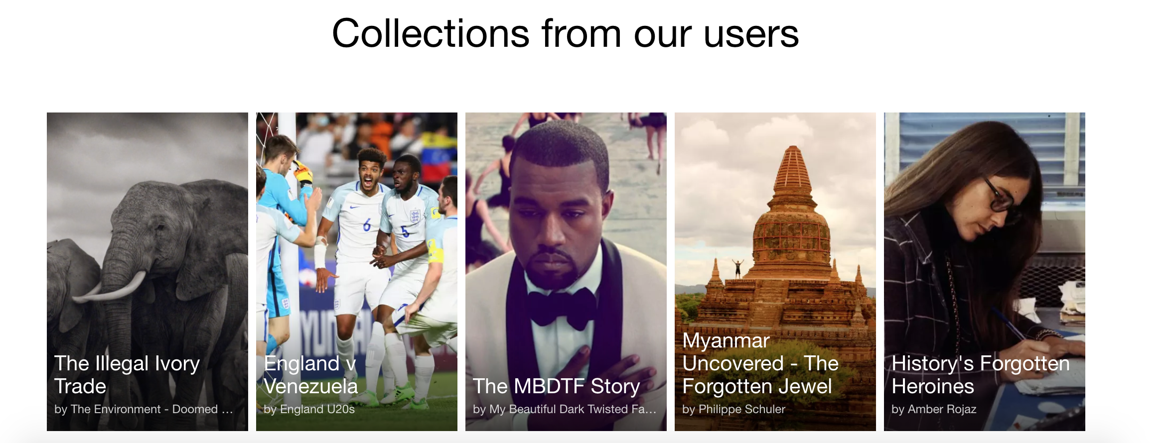 Collections from users: The Illegal Ivory Trade, England vs Venezuela, The MBDT Story, Myanmar Uncovered - The Forgotten Jewel, History's Forgotten Heroines
