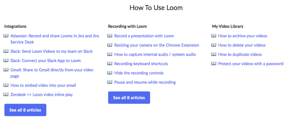 Screenshot of the Loom Help Center that outlines videos and articles for how to use the tool.