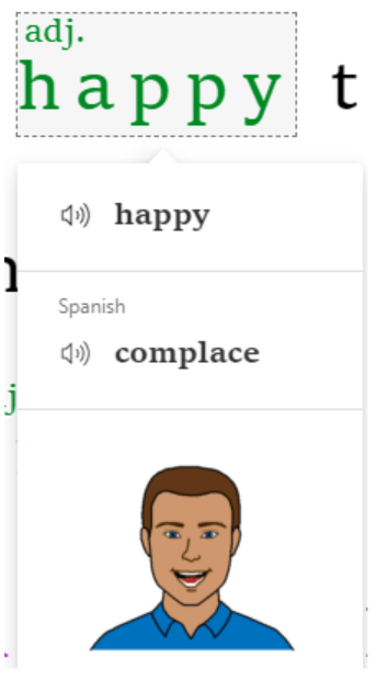 Shows a drop down of the word Happy and allows the user to hear the word spoken in English and Spanish