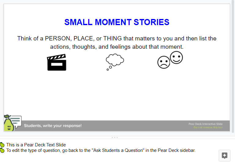 A Pear Deck slide showing teachers how to use a text slide to help students generate ideas prior to the writing process.