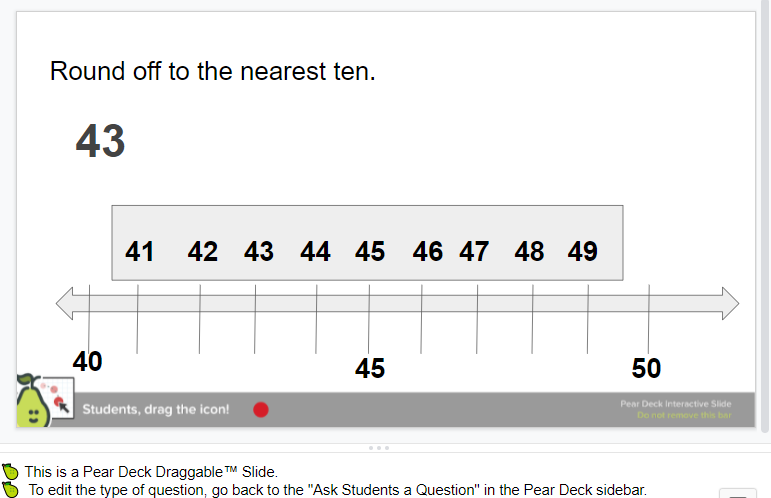 A Pear Deck slide showing teachers how to use a draggable slide check students' comprehension for rounding to the nearest tenth.