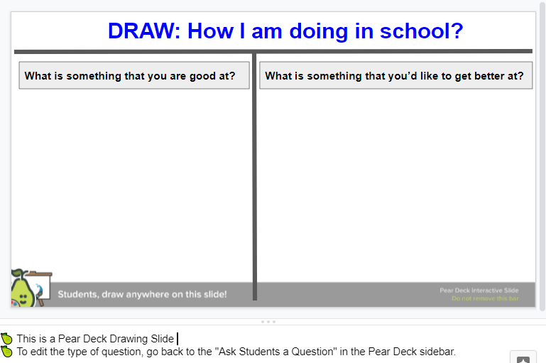 A Pear Deck slide showing teachers how to use a drawing slide to build students' self-awareness skills and reflect on their learning.