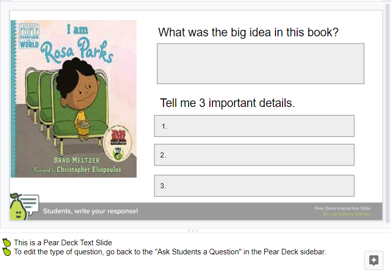 A Pear Deck slide showing teachers how to use a text slide to create notes about a topic.