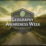 Geography Awareness Week 2