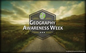 Geography Awareness Week 2